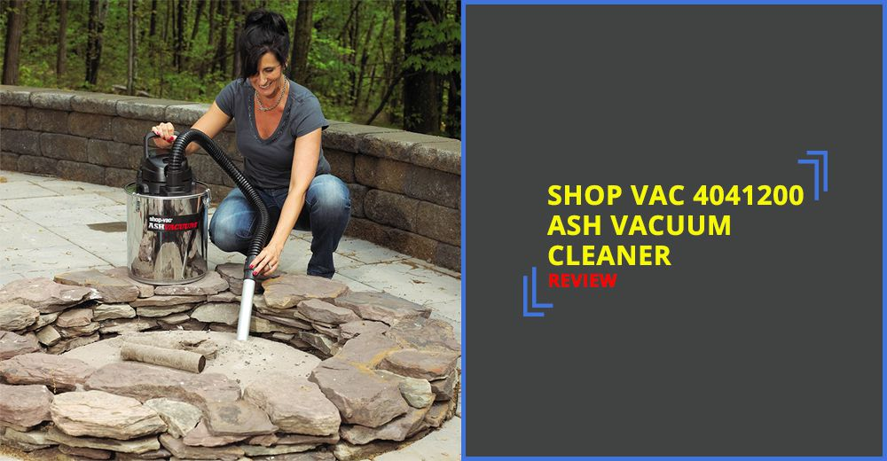 Shop Vac 4041200 Ash Vacuum Cleaner Review