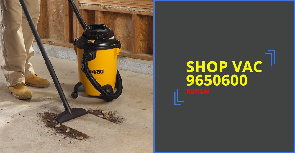 Shop Vac 9650600 Review